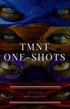 TMNT One-Shots (On Hold) by Norisoup101