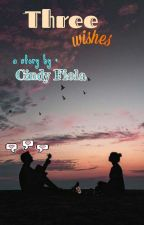 Three Wishes by cindygarfield