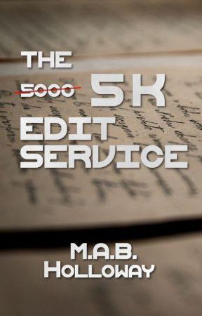 5K Edit Service by mabholloway