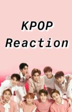Kpop Reactions by xoxomanas