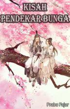 Kisah Pendekar Bunga by fajarnich