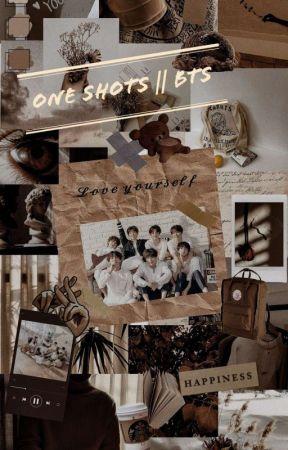 One Shots   BTS   by BellaMalfoy14