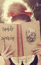 tumblr sprüche ♡ by MichelleLaFont