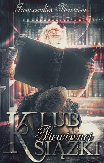 Klub Niewinnej Książki [ZAMKNIĘTE!]