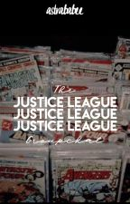 The Justice League Groupchat | ✐ by astrababee