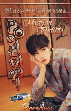 Pozitív?! || MarkSon ||FORDÍTÁS!|| by DianaAnui