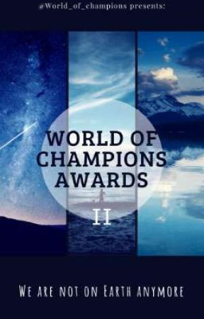 World Of Champions Awards II 2018 ✔ by World_Of_Champions
