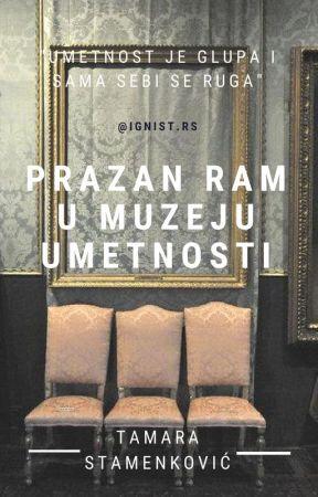 Prazan ram u muzeju umetnosti by tamarastamenkovic