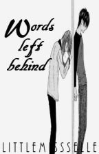 Words left behind (One-shot) by littlemissselle