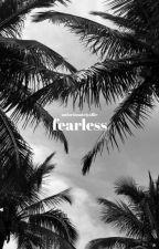 fearless || sequel to afraid by unfortunatelyallie
