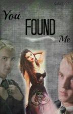 You Found Me (A Draco Malfoy Love Story) by bebe05215