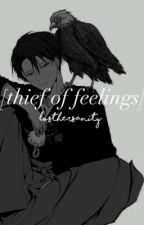 Thief of Feelings || Levi x Reader |ON HOLD| by losthersanity