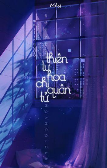 Đọc Truyện 12 Chòm sao/ Thiên Lư hoa chi quân tử - Truyen4U.Net