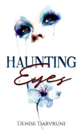 Haunting Eyes | ✔ by darvruni