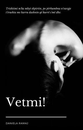 Vetmi! by DanielaRamaj