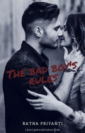 The Bad Boy's Rules by Ratnapriyanti98