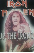 IRON MAIDEN-Up The Irons! by Metalwillneverdie666