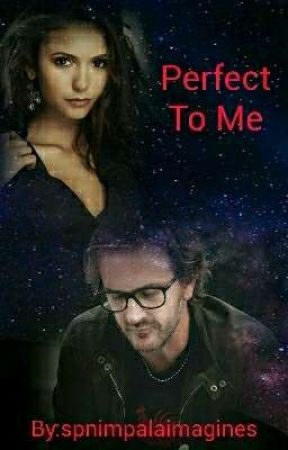 Perfect To Me (Richard Speight Jr x Reader)  by spnimpalaimagines