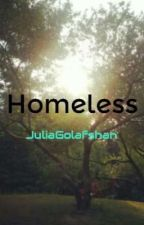 Homeless by JuliaGolafshan