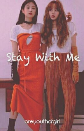Stay With Me by areyouthatgirl