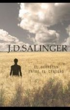 el guardian entre el centeno ( the catcher in the rye) by aliciahcar