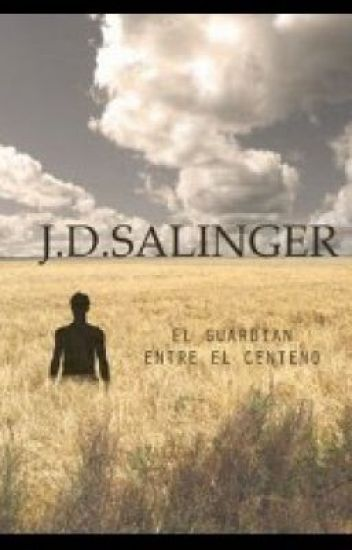 el guardian entre el centeno ( the catcher in the rye)