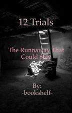 12 Trials  by -bookshelf-