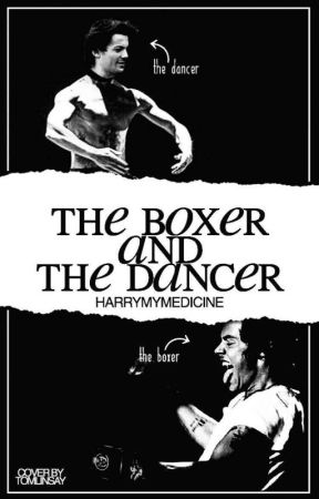 The Boxer and the Dancer ❀ L.S by Harrymymedicine