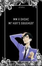 Ouran x Mystic Messenger Crossover! 【 Mr. Han's Daughter 】 by choba_tea