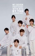 My Seven first kisses With BTS by Rimachane