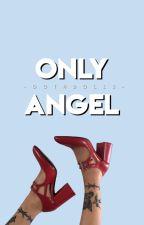 only angel ☆ c. hood by gothdolls