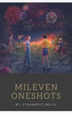 Mileven Stories by strangest_mel11