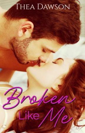 Broken Like Me by TheaDawson