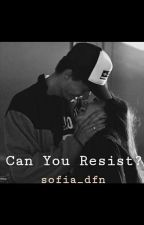 Can you Resist?  by sofia_dfn