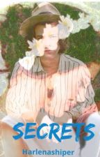 Secrets (On Hold) by harlenashiper