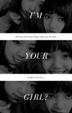 I'm Your Girl? (Chaelisa) by heyUnnie_