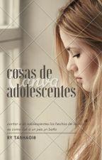 Cosas de adolescentes by joselinecruzmatias17