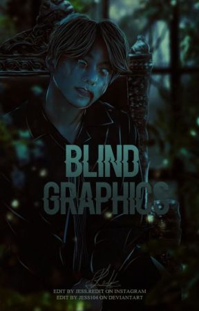 Blind-Graphics by JESS104