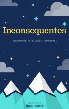Inconsequentes by HungoDenver