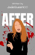 After by JadeQueen100