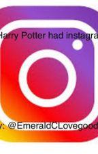 If Harry Potter had instagram by EmeraldCLovegood