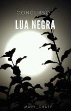concurso Lua negra by rosa_de_cacos