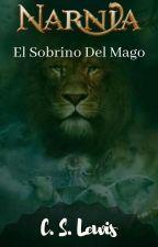 Narnia: El sobrino del mago by FakeMoonLord