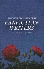 the world's greatest fanfiction writers by euphoria_kookies