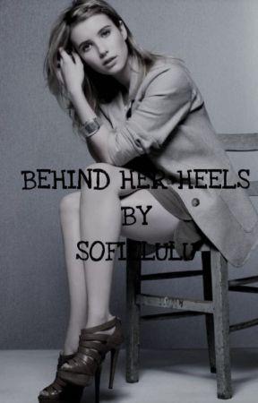 Behind Her Heels by sofielulu