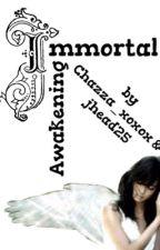 Immortal Awakening by 1800-IAMTRASH