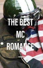 The Best MC Romance by t0ysssss