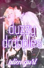 DUZZY | DRABBLES by Laura_Cooper