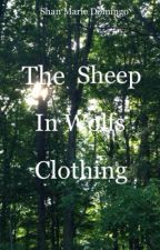 The Sheep In Wolf's Clothing by ShanMarieJao