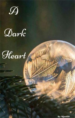 A Dark Heart (Draco x Reader) (Will Be Back Soon) by Mjard19